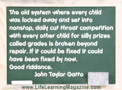 quote by John Taylor Gatto