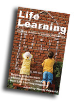 Life Learning - the book - coming soon!