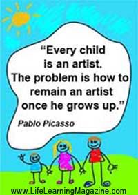 Every child is an artist by Pablo Picasso