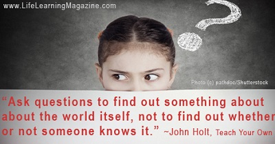 Quote by John Holt about asking questions of children
