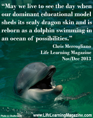 quote by Chris Mercogliano from Life Learning Magazine