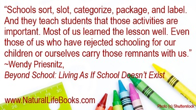 quote about unschooling by Wendy Priesnitz