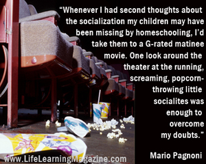 quote about homeschooling socialization