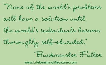 Buckminster Fuller quote about self-directed learning