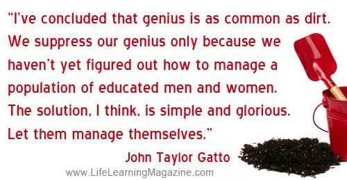quote about genius by John Taylor Gatto