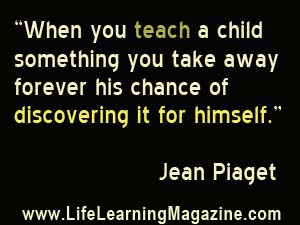 quote by Jean Piaget about learning vs teaching