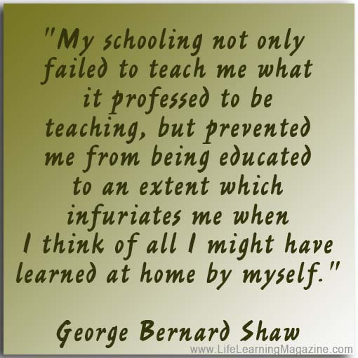 George Bernard Shaw quote about learning by himself