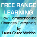 Free Range Learning by Laura Grace Weldon